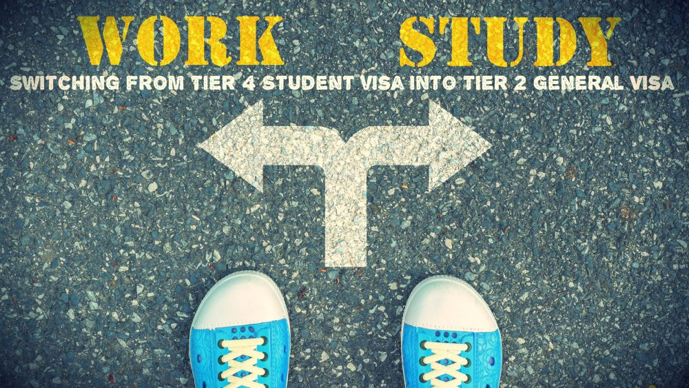Tier 4 Student visa into Tier 2 General