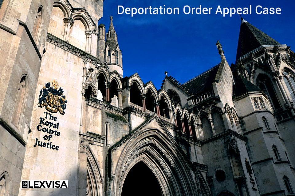 Deportation Order Appeal Case