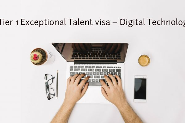Tier 1 Exceptional Talent visa – Digital Technology