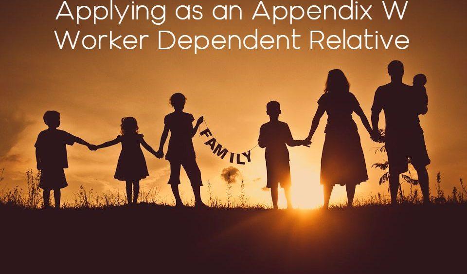 Applying as an Appendix W Worker Dependent Relative