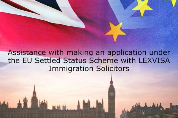 Assistance with making an application under the EU Settled Status Scheme with LEXVISA Immigration Solicitors