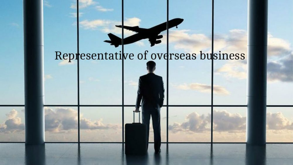 Representative of Overseas Business
