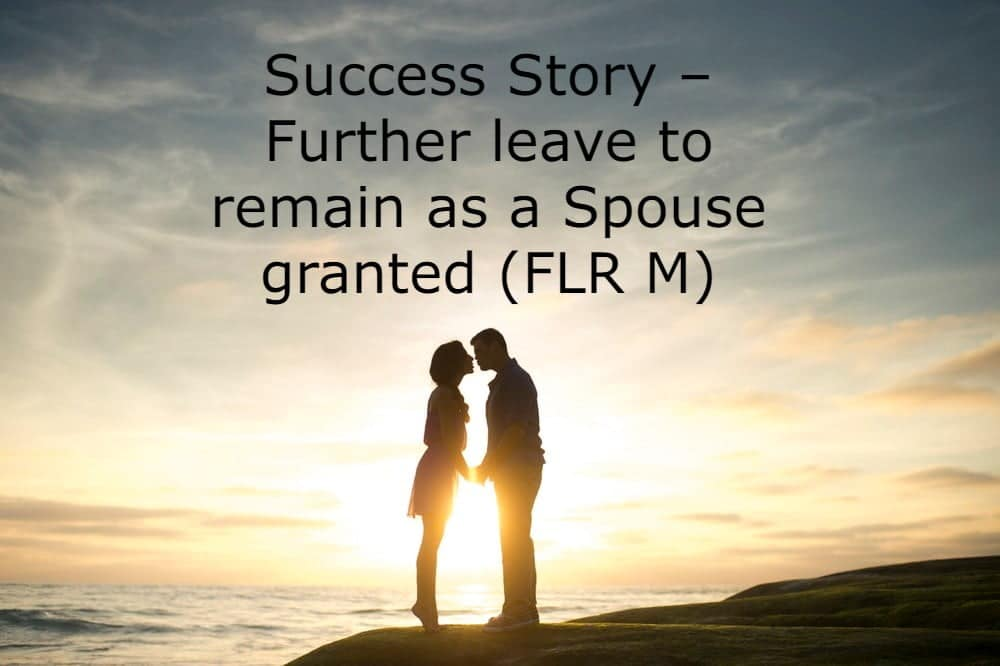 Further leave to remain as a spouse best immigration lawyer london