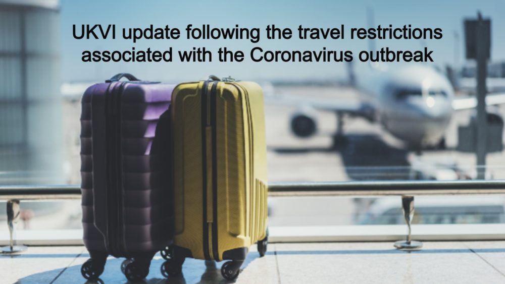UKVI update following the travel restrictions associated with the Coronavirus outbreak LEXVISA London